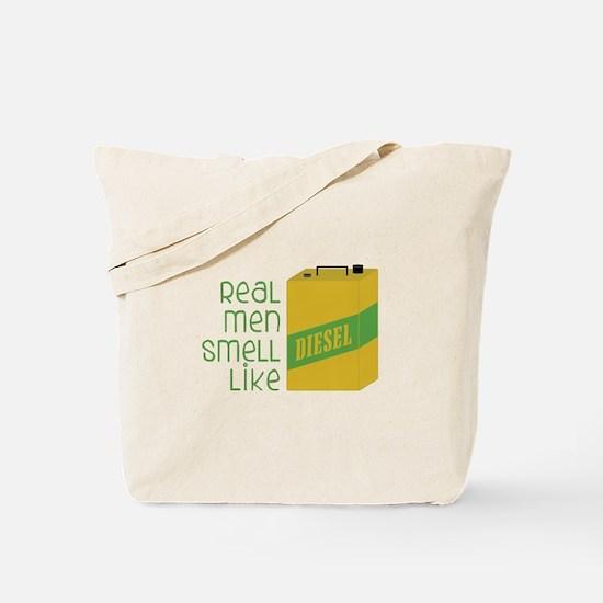 Real Men Smell Like Tote Bag