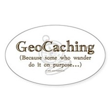 GeoCaching Purpose Oval Sticker
