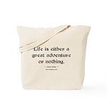 Life Adventure Tote Bag