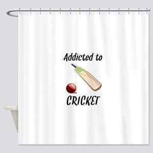 Addicted To Cricket Shower Curtain