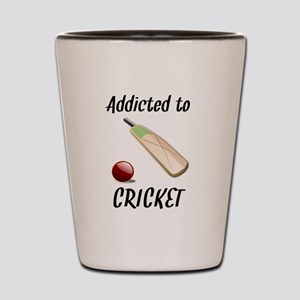 Addicted To Cricket Shot Glass