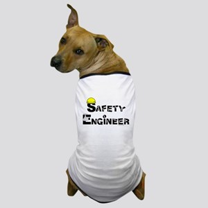 Safety Engineer Dog T-Shirt