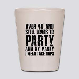 Over 40 Party Shot Glass