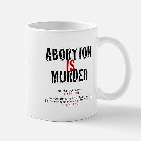 Abortion IS Murder 2.0 - Mug