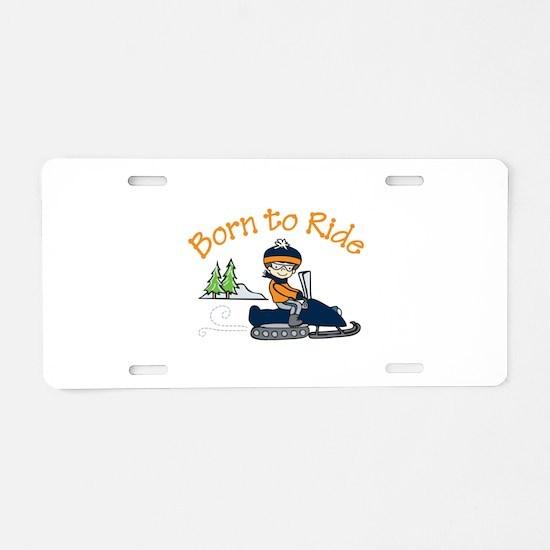 Born to Ride Aluminum License Plate