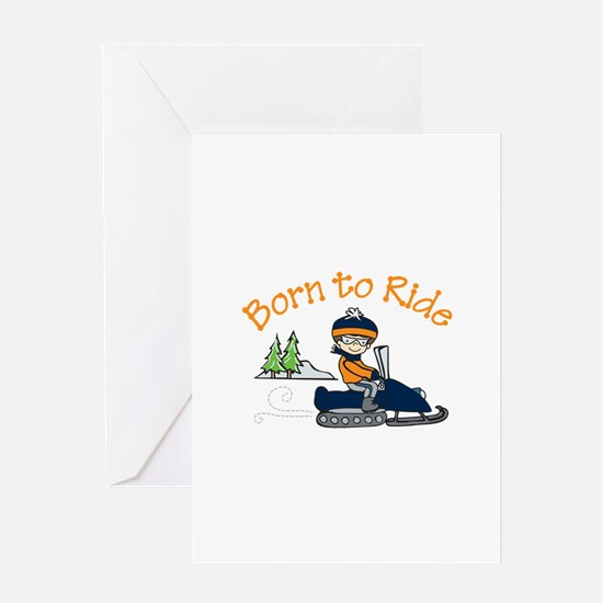 Born to Ride Greeting Cards