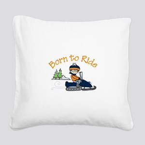 Born to Ride Square Canvas Pillow