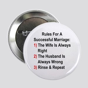 """Rules For A Successful Marriage 2.25"""" Button"""