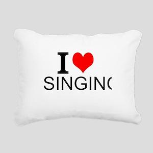 I Love Singing Rectangular Canvas Pillow