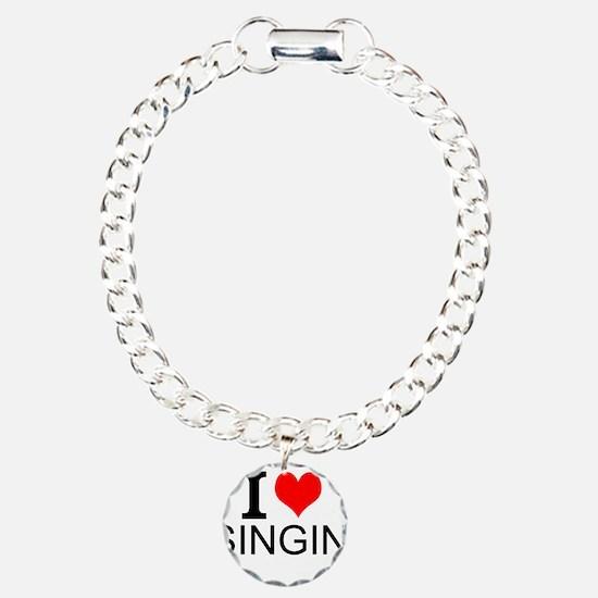 I Love Singing Bracelet