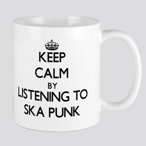 Keep calm by listening to SKA PUNK Mugs