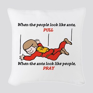 Skydiver Saying Woven Throw Pillow