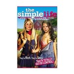 Simple Life - 11x17 Mini Poster