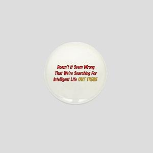 Intelligent Life Mini Button