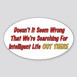 Intelligent Life Oval Sticker