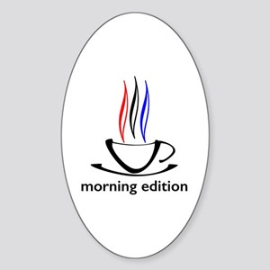 me coffee cup morning edition Sticker (Oval)