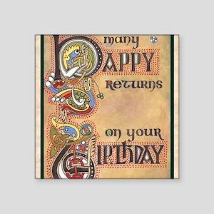 "Celtic Happy Birthday Square Sticker 3"" x 3"""