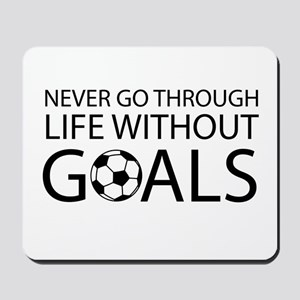 Life goals soccer Mousepad