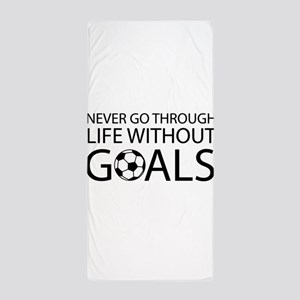 Life goals soccer Beach Towel