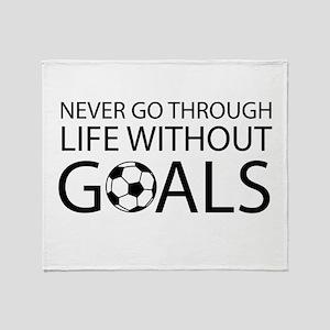 Life goals soccer Throw Blanket