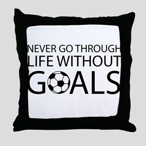 Life goals soccer Throw Pillow