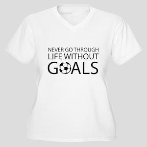 Life goals soccer Plus Size T-Shirt
