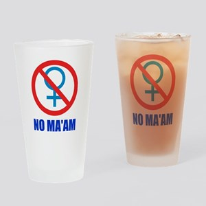 No Ma'am Drinking Glass