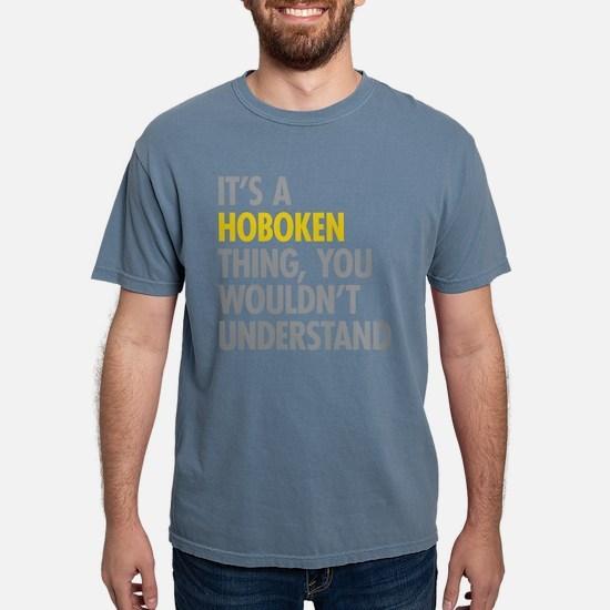 Its A Hoboken Thing T-Shirt