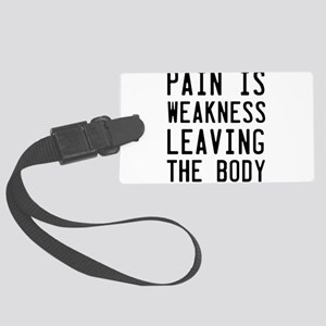 Pain weakness leaving body Luggage Tag