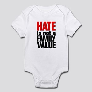 HATE is Not a Family Value Infant Bodysuit