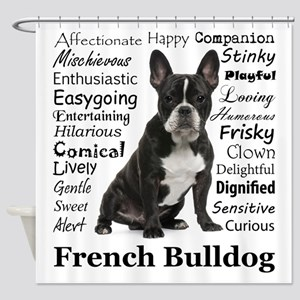 Frenchie Traits Shower Curtain