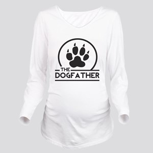 The Dogfather Long Sleeve Maternity T-Shirt