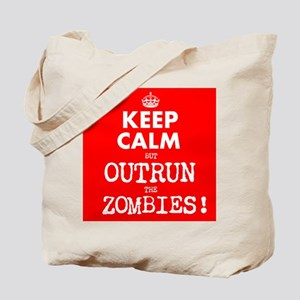 Keep Calm but Outrun the Zombies Tote Bag