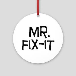 mr fix-it Ornament (Round)