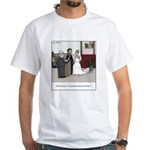 Married Dozens of Times White T-Shirt