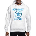 More Hockey Less War Hooded Sweatshirt