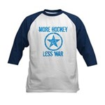 More Hockey Less War Kids Baseball Jersey