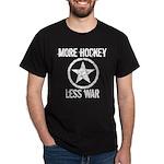 More Hockey Less War Dark T-Shirt