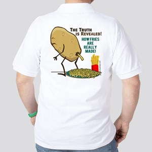 How Fries Are Really Made Golf Shirt