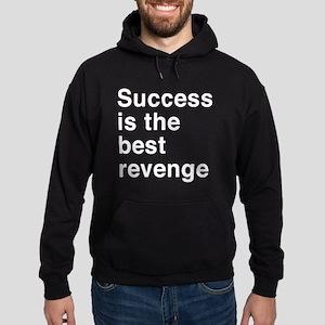 Success Is the Best Revenge Hoodie