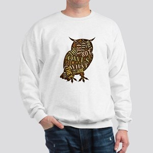The Owls Are Not What They Seem Sweatshirt