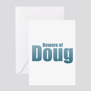 Beware of Doug Greeting Cards