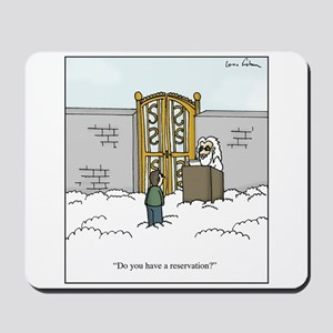 Heaven Reservation Mousepad