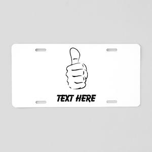 Custom Thumbs Up Aluminum License Plate