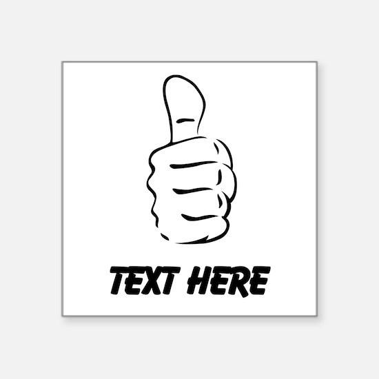 Custom Thumbs Up Sticker