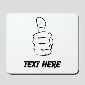 Custom Thumbs Up Mousepad