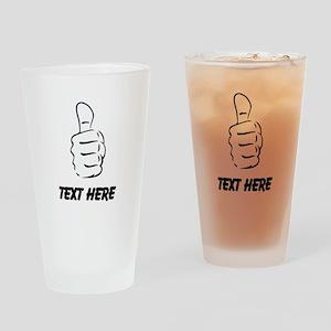 Custom Thumbs Up Drinking Glass