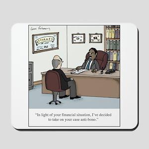 Anti-Bono Lawyer Mousepad