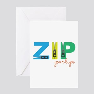 Zip Your Lips Greeting Cards