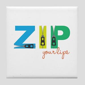 Zip Your Lips Tile Coaster